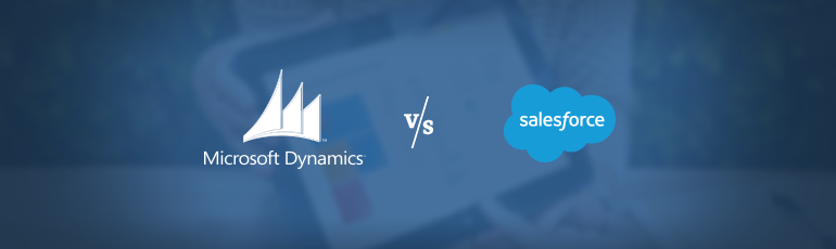 Microsoft Dynamics CRM Online vs. Salesforce – How to Choose the Right Solution for Your Business