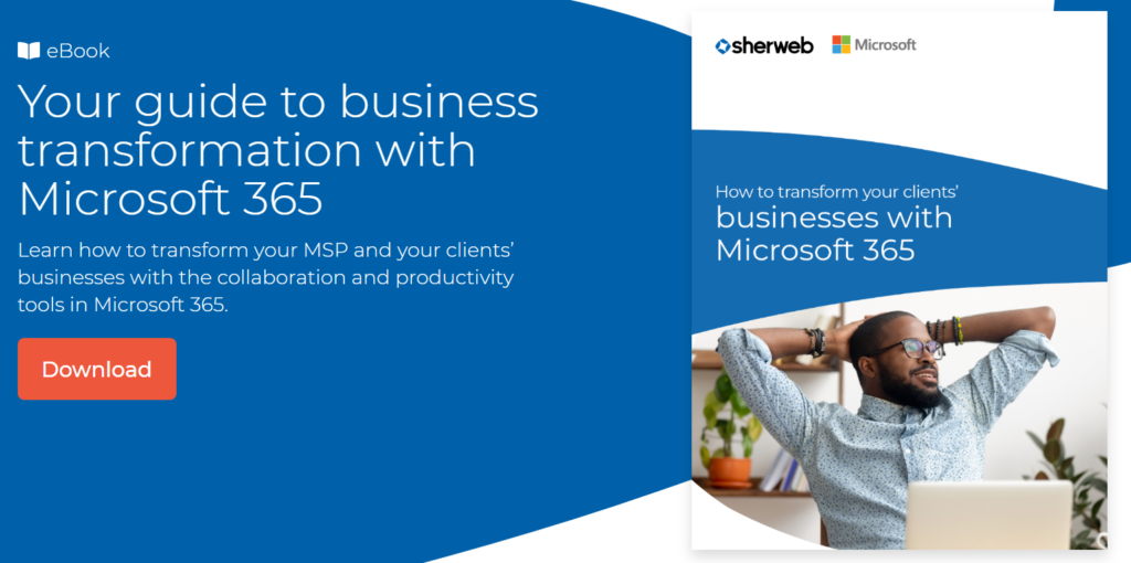 How to Transform Your Clients' Businesses with Microsoft 365 eBook