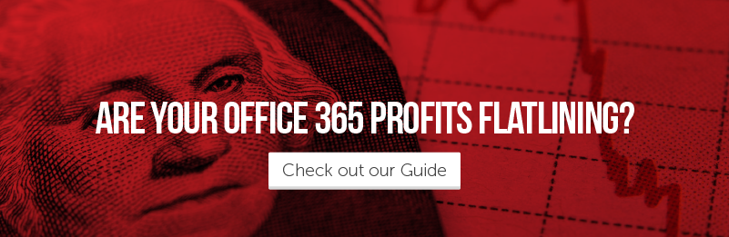 Are your Office 365 profits flatlining?