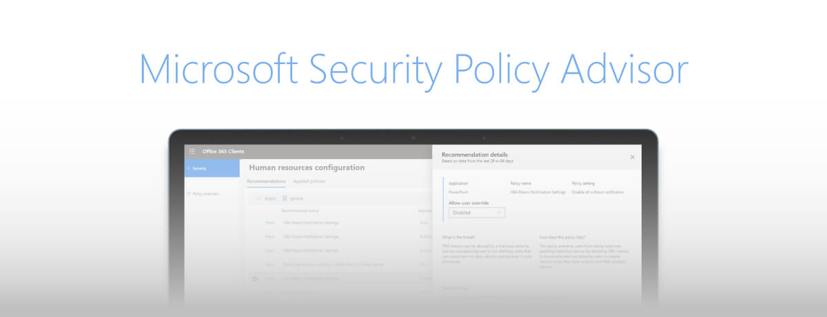 Microsoft Introduces Security Policy Advisor, a New Feature for Office 365