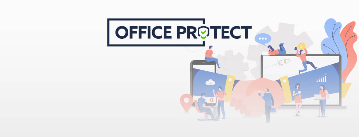 How MSPs Can Add Value to Their Offering with Office Protect
